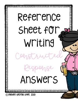 Constructed Response Writing [Reference Sheet]
