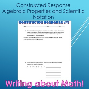 Constructed Response for Algebraic Properties and Scientific Notation