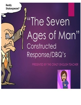 Constructed Response:The Seven Ages of Man