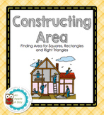 Constructing Area: Finding Area of Square, Rectangles and Right Triangles