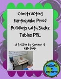 Earth Science: Earthquakes: Problem Based Learning: PBL: Constructing Buildings