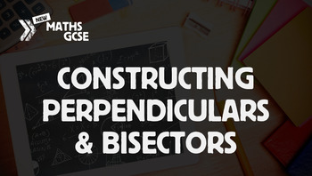 Constructing Perpendiculars & Bisectors - Complete Lesson