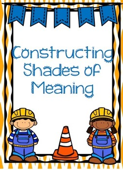 Constructing Shades of Meaning