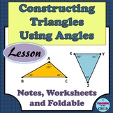 Constructing Triangles Using Angles Lesson