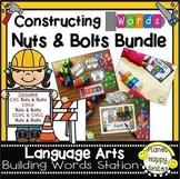 Constructing Words Phonics Stations Nuts and Bolts Bundle