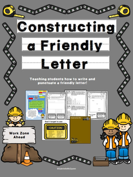Constructing a Friendly Letter: Writing a Friendly Letter