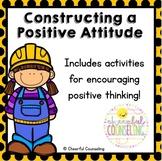 Constructing a Positive Attitude