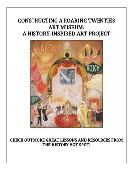 Constructing a Roaring Twenties Art Museum: A History-Inspired Art Project