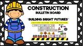 Construction Bulletin Board-Building Bright Futures