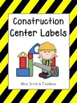 Construction Classroom Center Signs and Labels Editable!