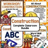 Construction Complete Classroom Bundle for Preschool, PreK, K, & Homeschool!