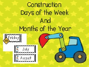 Construction Days of the Week and Months of the Year