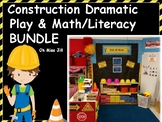 Construction Dramatic Play and Construction Math and Liter