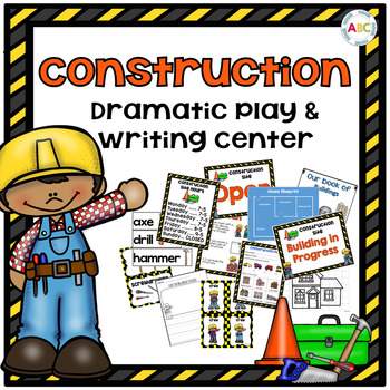 Construction Dramatic Play and Writing Center