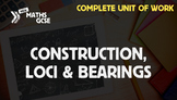 Construction, Loci & Bearings - Complete Unit of Work