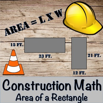 Area of a Rectangle- Construction Math