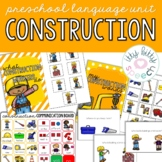 Construction Preschool Language Unit