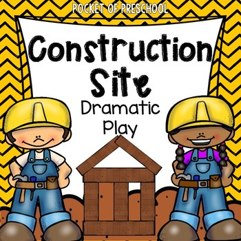 Construction Site Dramatic Play