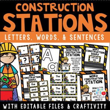 Construction Stations-Letters,Words,and Sentences w/Editable Files & Craftivity