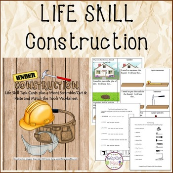 LIFE SKILL Construction Task and Worksheets
