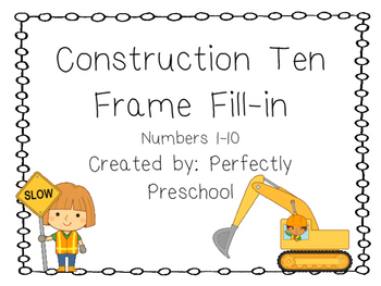 Construction Ten Frame Fill-in {Dollar Deal}