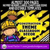 Construction Theme Classroom Decor EDITABLE (Construction