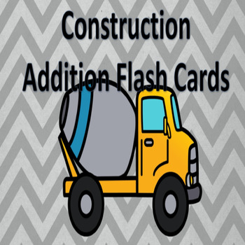 Construction Theme Addition Facts 1-12