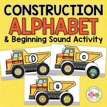 Construction Theme Alphabet & Beginning Sound Activity