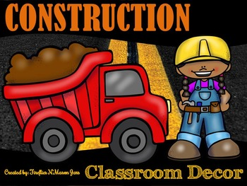 Construction Theme Classroom Decor w/ Editable Features