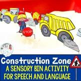 Construction Themed Sensory Bin for Speech and Language