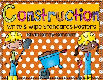 Construction Themed Write and Wipe Standards Posters
