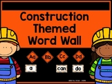 Construction Themed Word Wall *EDITABLE*