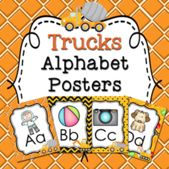 Construction Truck Alphabet Posters A - Z