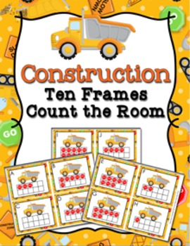 Construction Trucks Ten Frames Count the Room