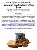 Construction Vehicles Emergent Reader