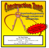 Construction Zone: Experiencing Geometry Through Compass and Straightedge