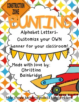 Construction Zone Themed Buntings- Customize Your Own Banner!