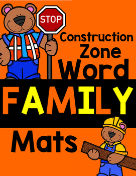 Construction Zone: Word Family Mats!