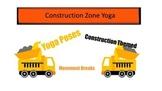 Construction Zone Yoga