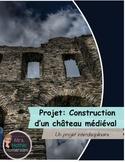 Construction d'un château médiéval (Build a castle project, presentation French)