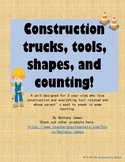 Construction trucks, tools, shapes, and counting!