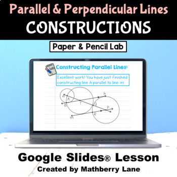 Constructions Parallel and Perpendicular Lines - Investigative Lesson Digital