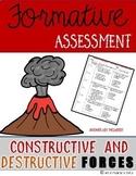 Constructive & Destructive Forces {Formative Assessment}