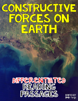 Constructive Forces on Earth: Deltas, Glaciers, Tectonic P