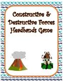 Constructive and Destructive Forces Headbands Game