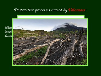 Constructive and Destructive Processes