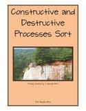 Constructive and Destructive Processes Sort