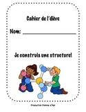 Construire une structure - le cahier de l'élève, en français