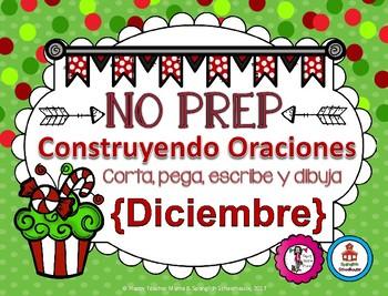Construyendo Oraciones {Diciembre} - Spanish Sentence Building {December}