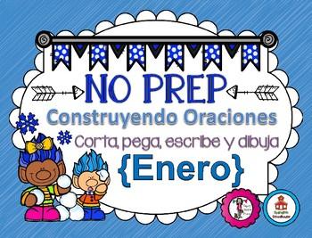 Construyendo Oraciones {Enero} - Spanish Sentence Building {January}